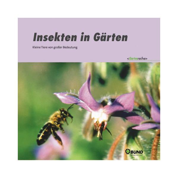 Insekten in Gärten